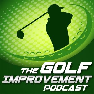 The Golf Improvement Podcast 2015 Highlights 1