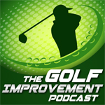 Golf Improvement Podcast 2015 Highlights