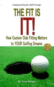 """The Fit Is IT!"" Custom Club Fitting eBook"